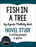 Fish in a Tree Novel Study: 17 Writing Prompts and 17 Quizzes