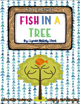Fish in a Tree - Novel Study