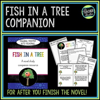 """Fish in a Tree Novel Study:  """"After You Read"""" Companion"""