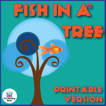 Fish in a Tree Novel Study Book Unit Printable Version