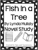 Fish in a Tree Novel Study by Lynda Mullaly Hunt