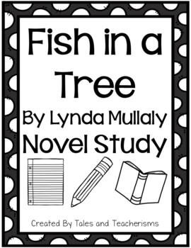 Fish in a Tree Novel Study by Lynda Mullaly Hunt