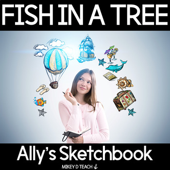Fish in a Tree - Sketchbook of Impossible Things