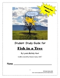 Fish in a Tree Student Study Guide and Response Booklet