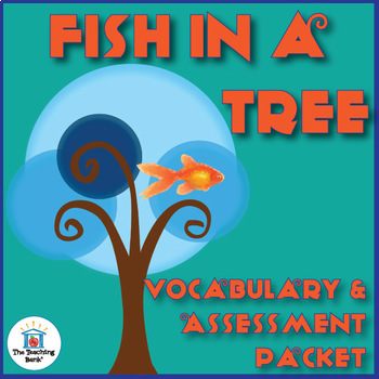 Fish in a Tree Vocabulary and Assessment Bundle