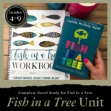 Fish in a Tree WORKBOOK: A Complete Unit Study for Fish in a Tree Grades 4-6
