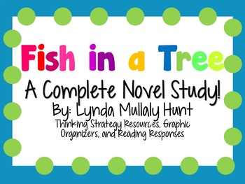 Fish in a Tree by Lynda Mullaly Hunt - A Complete Novel Study!