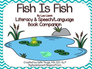 Fish is Fish Leo Lionni literacy and speech/language book companion (CCSS)
