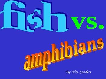Fish vs. Amphibians
