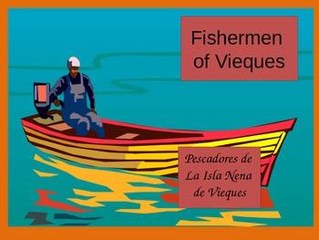 Fishermen of Isla Nena:Vieques