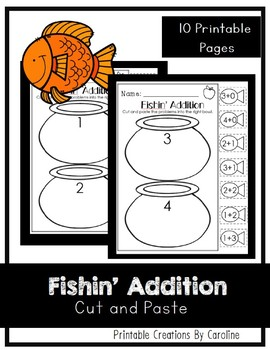 Fishin' Addition. Kindergarten/First Grade. Cut and Paste