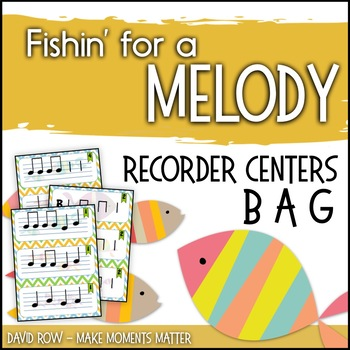 Fishin' For a Melody with B, A, and G! Recorder Improvisation and Station Games!