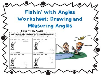 Fishin' for Angles: Drawing and Measuring Angles Worksheet