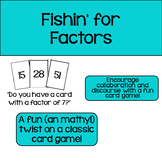 Fishin' for Factors