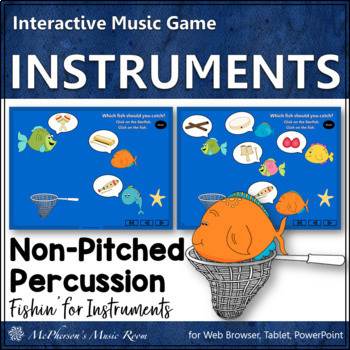 Music Game: Non-Pitched Percussion Instruments Interactive Music Game {Fishin'}