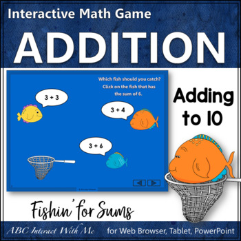 Fishin' for Sums 1 to 10 (Interactive Addition Game)
