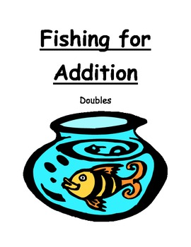 Fishing For Addition: Doubles Facts