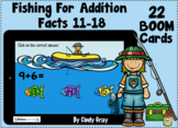 Fishing For Addition Facts 11 to 18 ~ BOOM Cards ~ Distanc