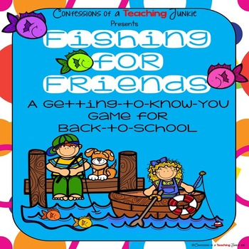 Fishing For Friends – A Back-to-School Game