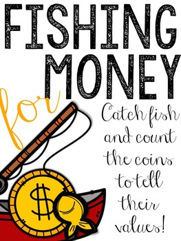 Fishing For Money: A Coin Counting Game