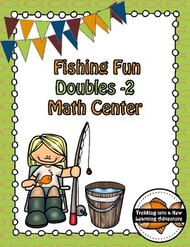 Fishing Fun Doubles -2 Math Center