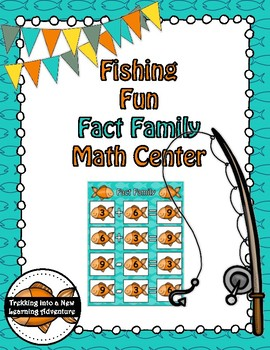 Fishing Fun Math Fact Family Math Center