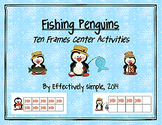 Fishing Penguins Ten Frames Center Activities & Worksheets
