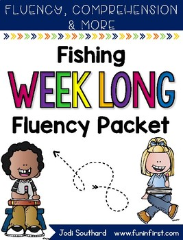 Fishing Week Long Fluency Packet - Week 4 of March Packet