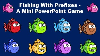 Fishing With Prefixes - A Mini PowerPoint Game