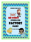 Fishing for Factor Pairs (with & without QR codes)