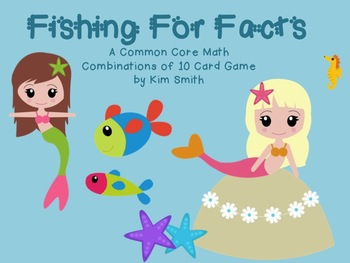 Fishing for Facts! A Common Core Math Combinations of 10 Game