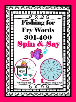 Fishing for Fry Words 301-400