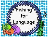 Fishing for Language