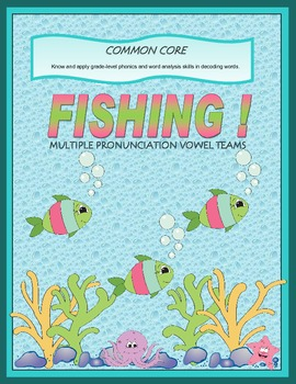 Fishing for Multiple Pronunciation Vowel Teams