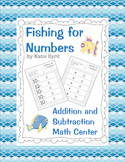 Fishing for Numbers - Addition and Subtraction Math Center