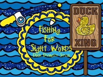 Fishing for Sight Words Duck Dynasty Style 220 Words
