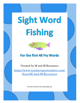 Fishing for Sight Words - Spelling the first 48 Fry words