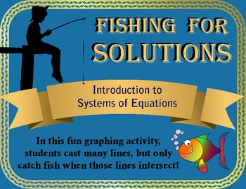 Fishing for Solutions!