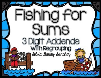 Fishing for Sums 3 Digit Addends Task Cards