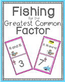 Fishing for the Greatest Common Factor! Finding the Greate