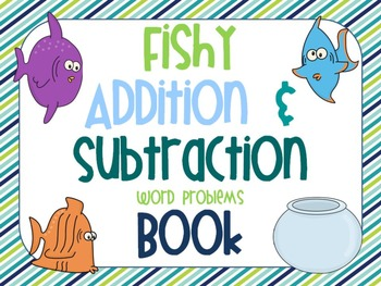 Fishy Addition & Subtraction Word Problems Book