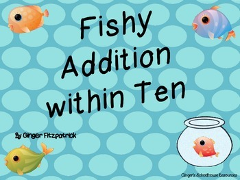 Fishy Addition within Ten