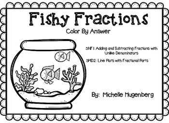 Fishy Fractions- Adding and Subtracting Fractions and Line Plots