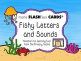 Fishy Letters and Sounds - more FLASH less CARDS
