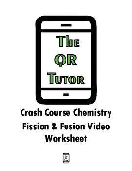 Fission and Fusion Crash Course Video Worksheet by The Shep Shop