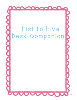 Fist to FIve Desk Companion