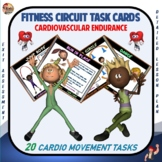 "Fitness Circuit Task Cards- ""Cardiovascular Endurance"""