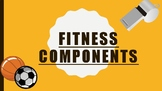 Fitness Components for PE