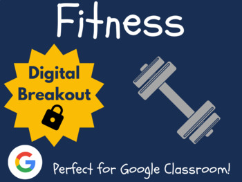 Fitness - Digital Breakout! (Escape Room, Nutrition, Physical Education)