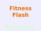 Fitness Flash--Kindergarten Word Wall Words